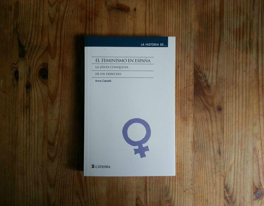 el feminismo en españa anna caballé
