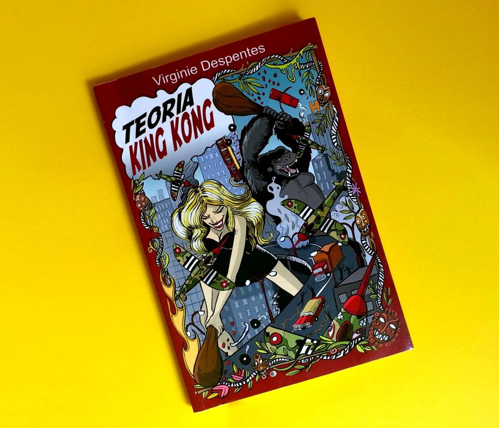 teoria king kong virginie despentes libro