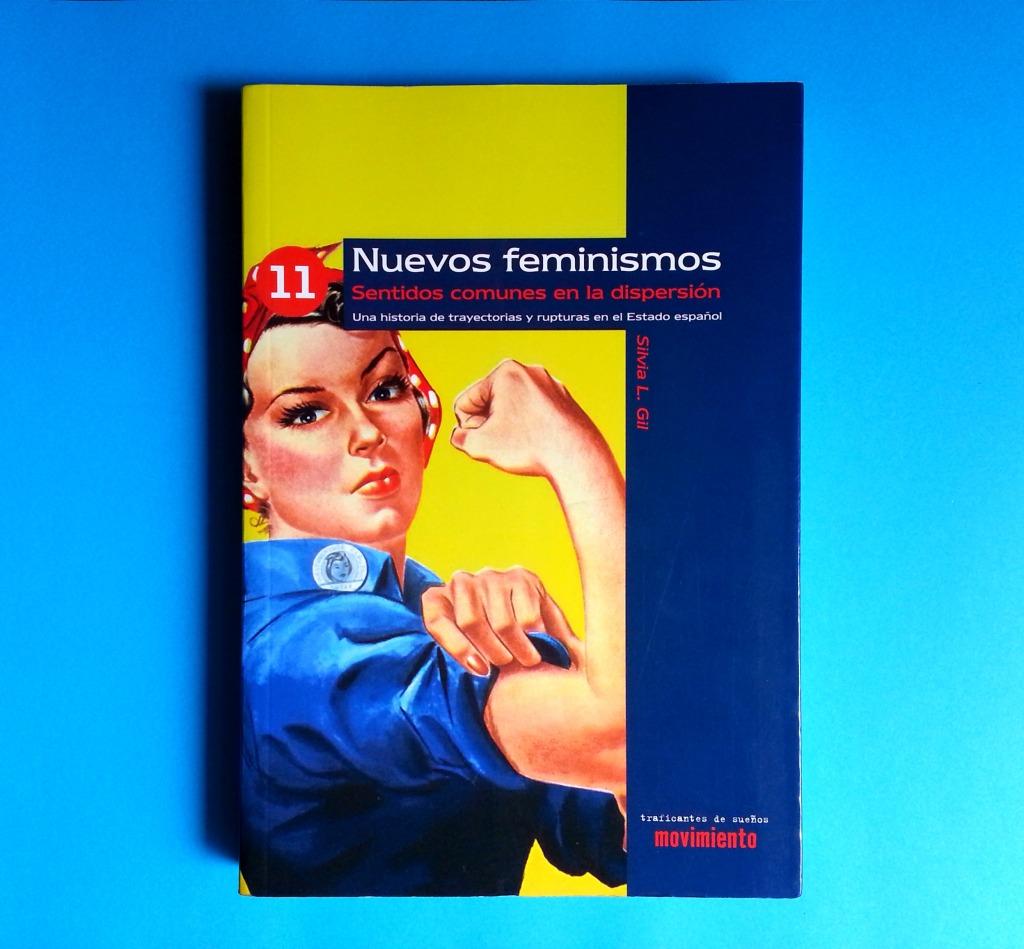 nuevos feminismos libro silvia gil traficantes de sueños